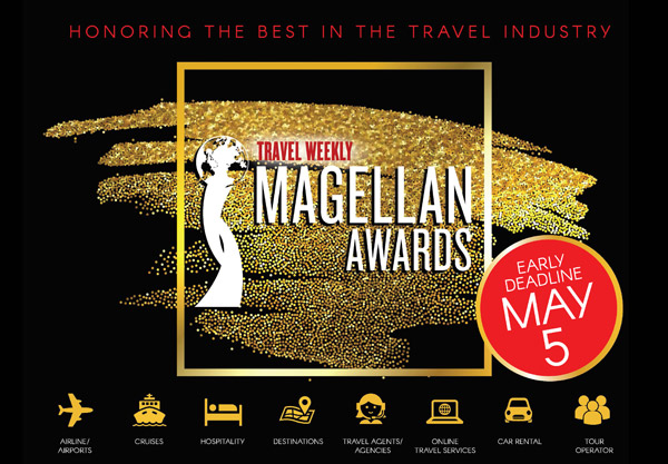 Travel Weekly's 2017 Magellan Awards / Early Deadline: May 5